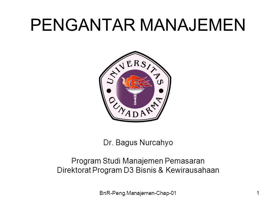 PENGANTAR MANAJEMEN Dr. Bagus Nurcahyo