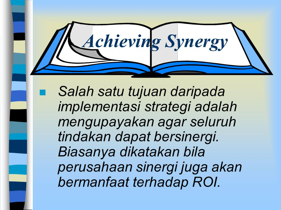 Achieving Synergy