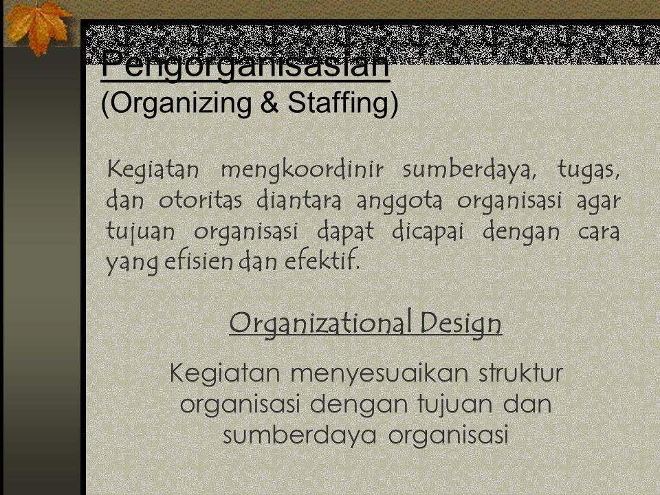 Pengorganisasian (Organizing & Staffing)