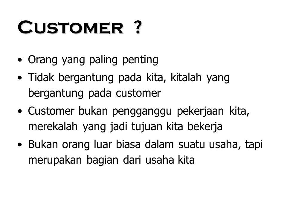 Customer Orang yang paling penting