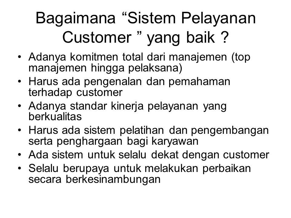 Bagaimana Sistem Pelayanan Customer yang baik