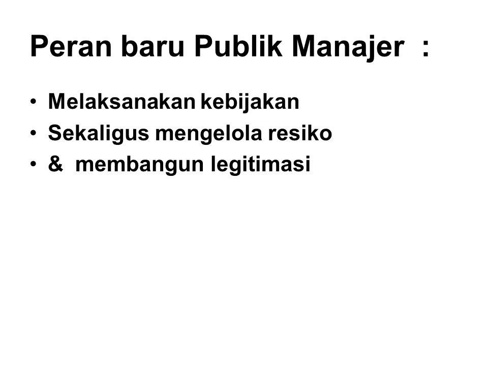 Peran baru Publik Manajer :