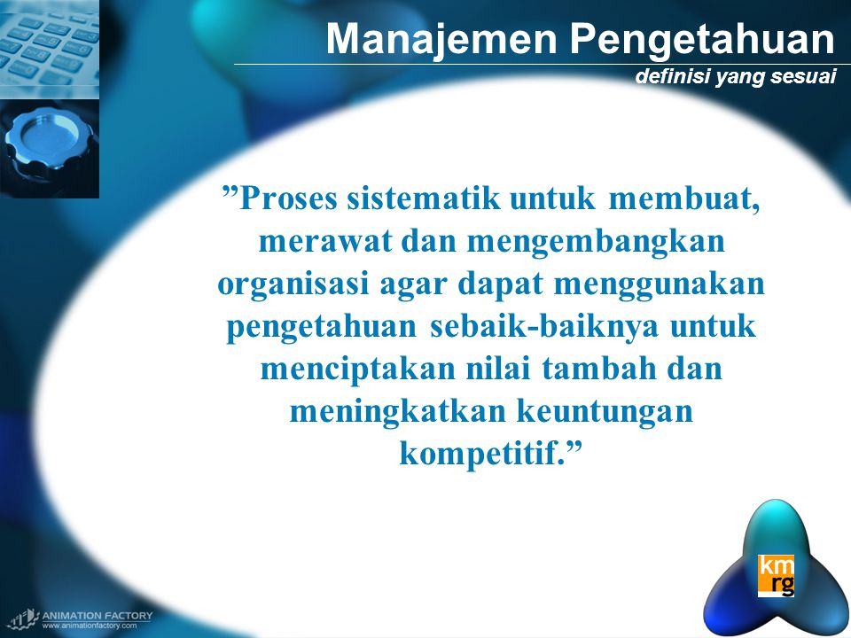 Manajemen Pengetahuan definisi yang sesuai