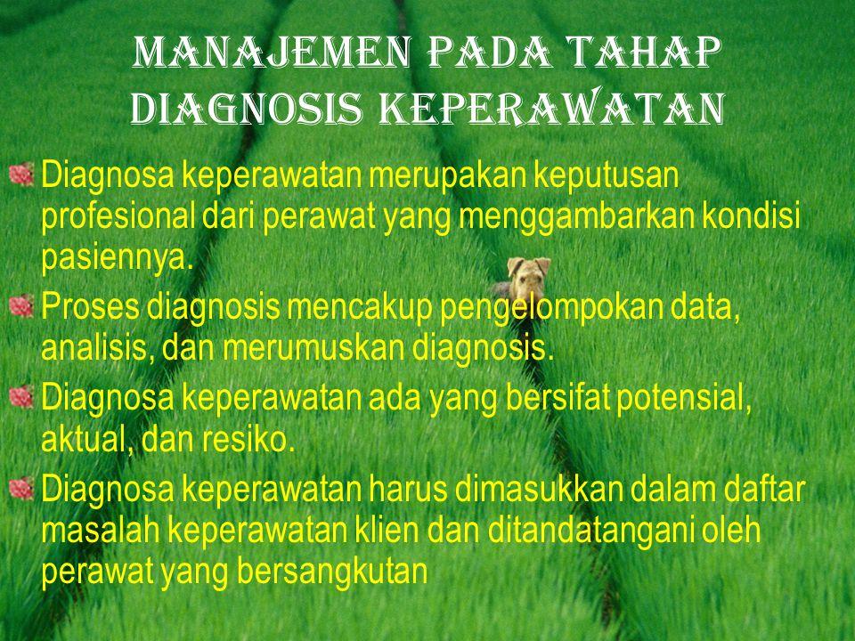 Manajemen pada tahap diagnosis keperawatan