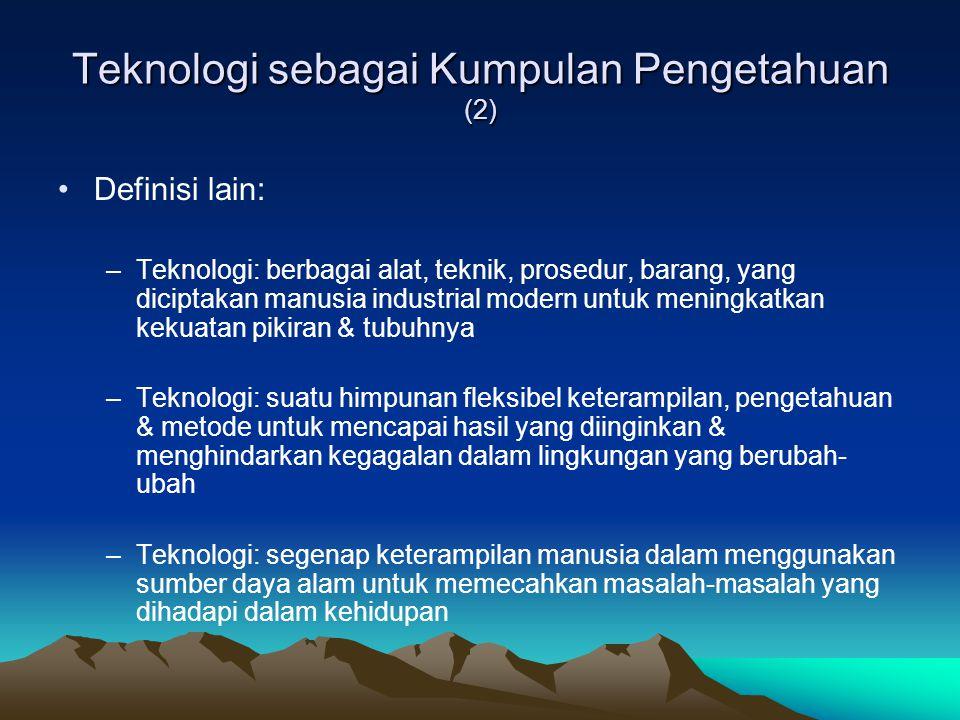 Teknologi sebagai Kumpulan Pengetahuan (2)