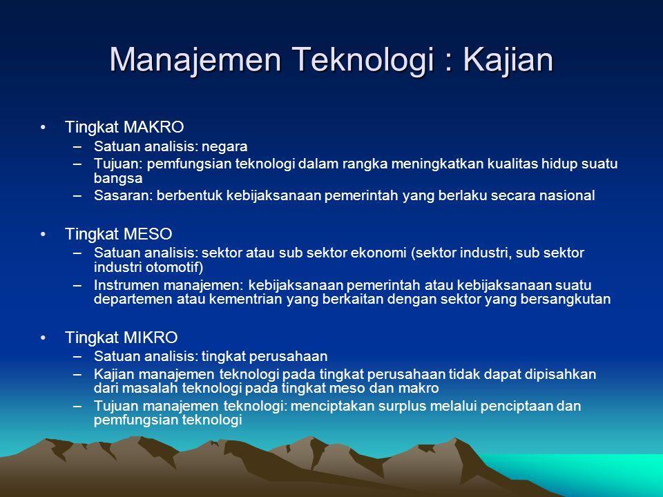Manajemen Teknologi : Kajian