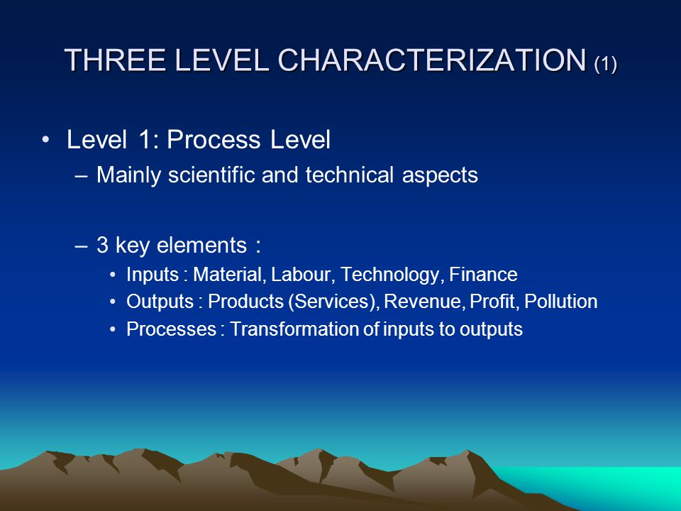 THREE LEVEL CHARACTERIZATION (1)