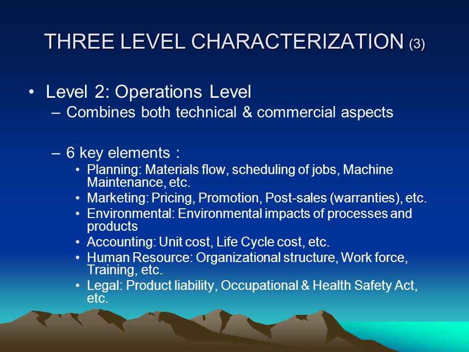 THREE LEVEL CHARACTERIZATION (3)