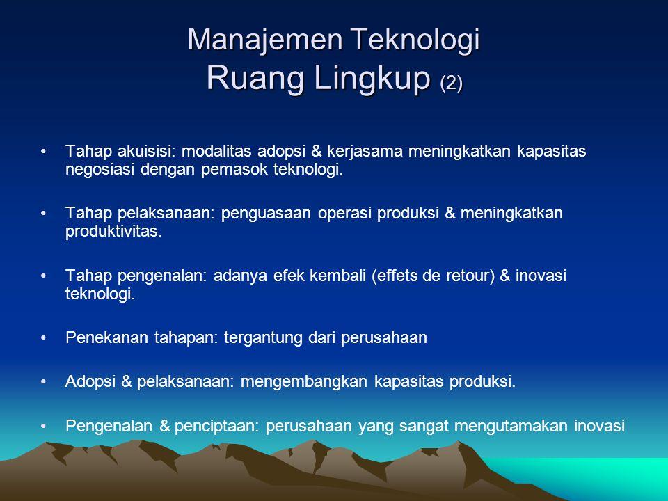 Manajemen Teknologi Ruang Lingkup (2)