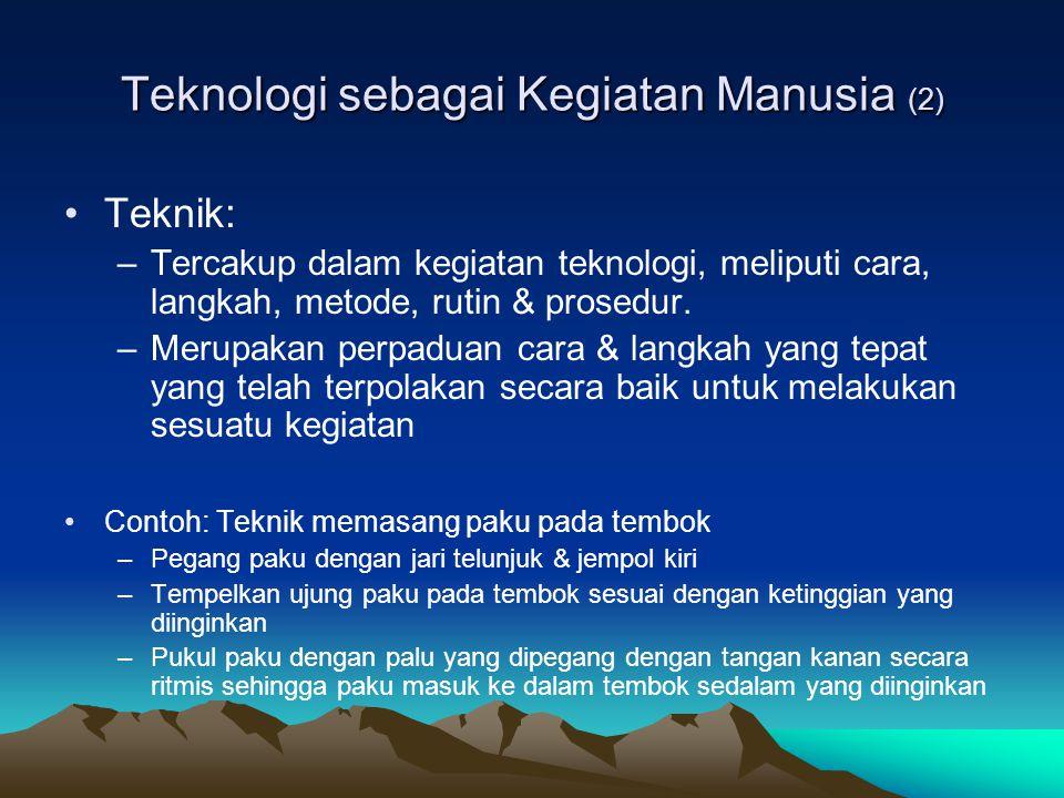 Teknologi sebagai Kegiatan Manusia (2)