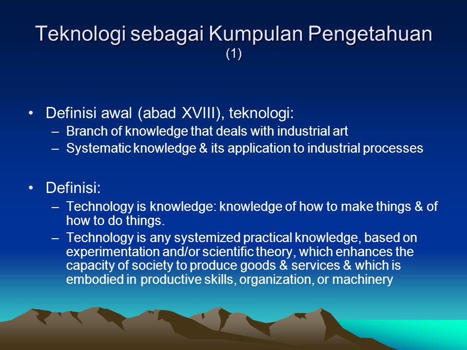 Teknologi sebagai Kumpulan Pengetahuan (1)