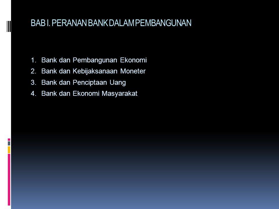 BAB I. PERANAN BANK DALAM PEMBANGUNAN