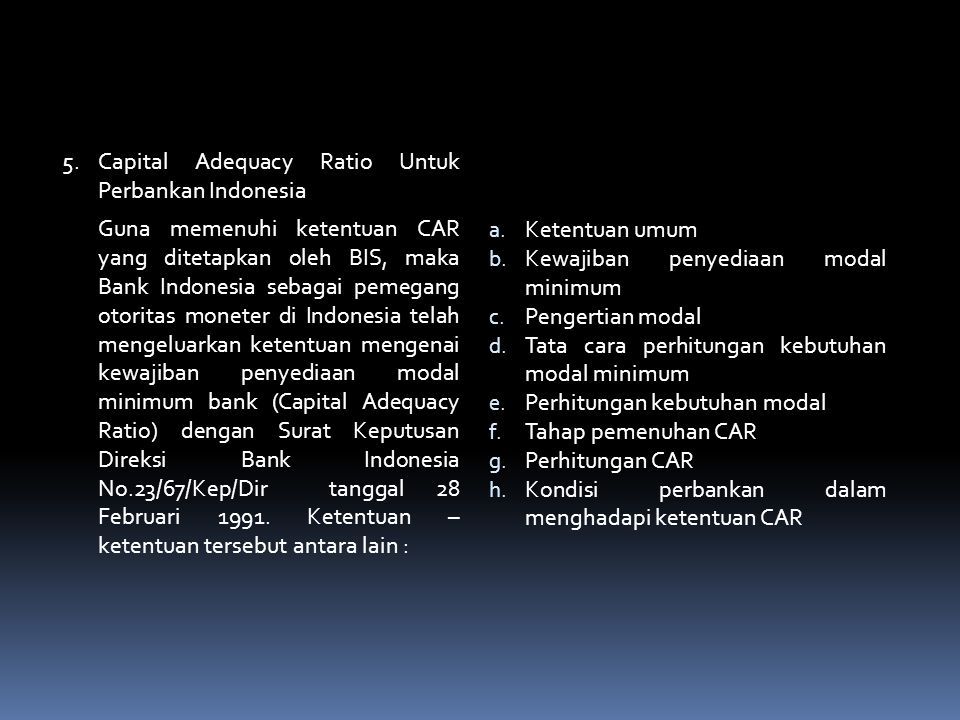5. Capital Adequacy Ratio Untuk Perbankan Indonesia