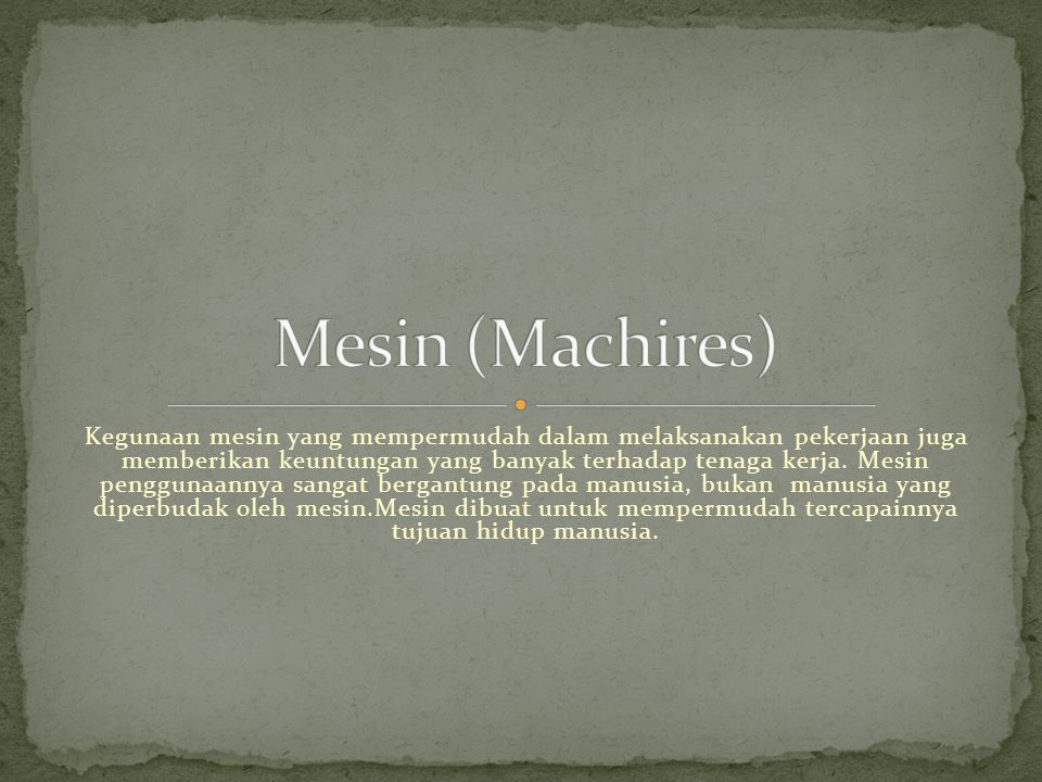 Mesin (Machires)
