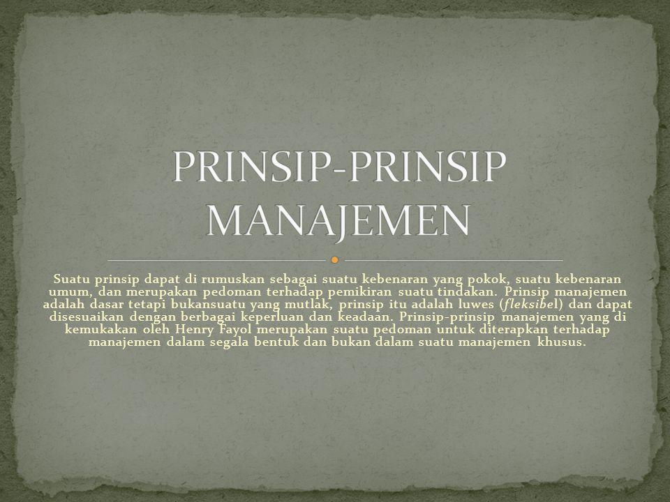 PRINSIP-PRINSIP MANAJEMEN