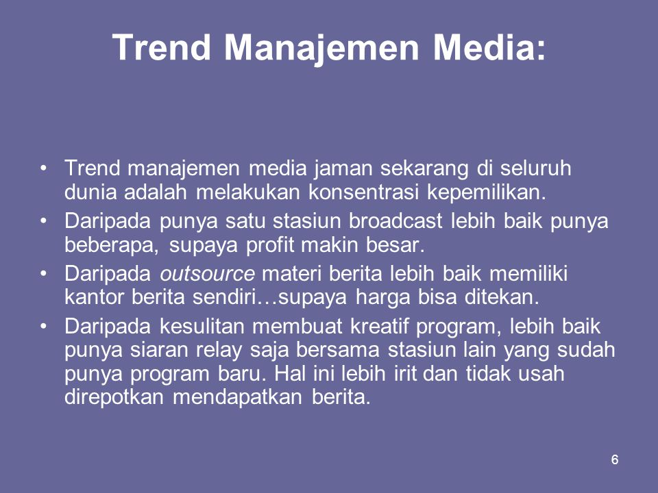 Trend Manajemen Media: