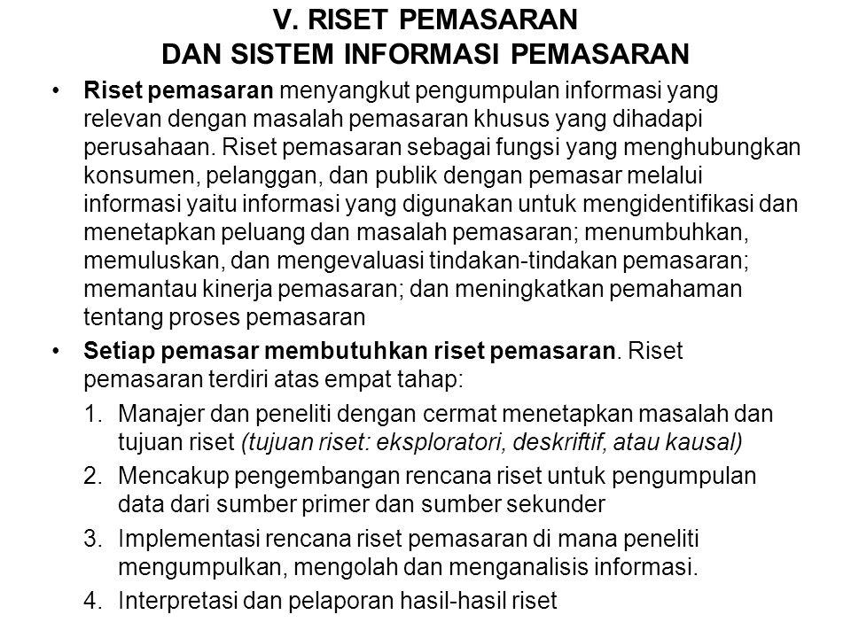 V. RISET PEMASARAN DAN SISTEM INFORMASI PEMASARAN