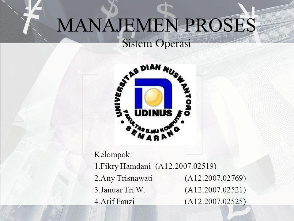 MANAJEMEN PROSES Sistem Operasi