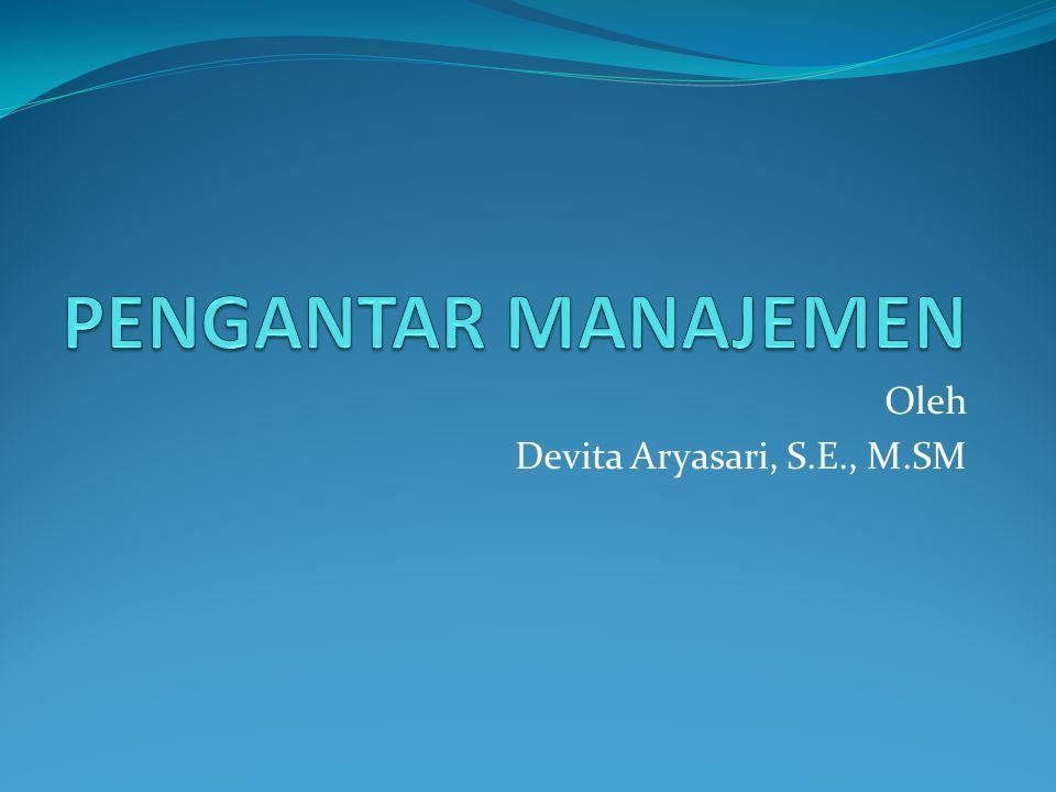 Oleh Devita Aryasari, S.E., M.SM