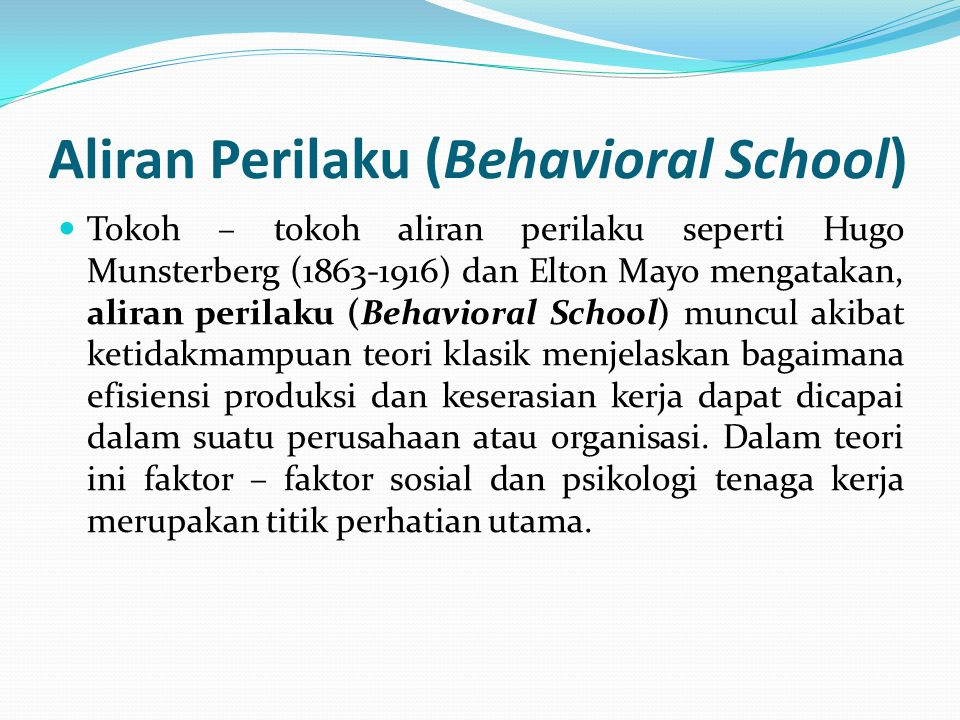 Aliran Perilaku (Behavioral School)