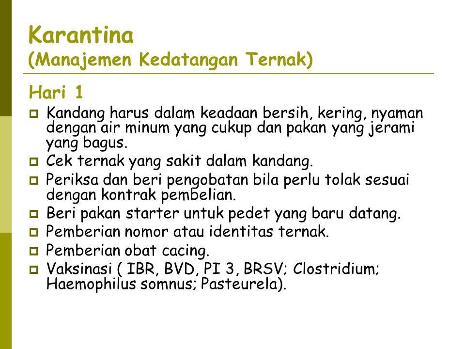 Karantina (Manajemen Kedatangan Ternak)