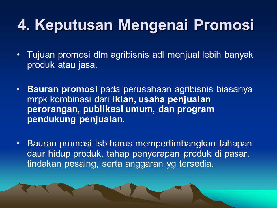 4. Keputusan Mengenai Promosi