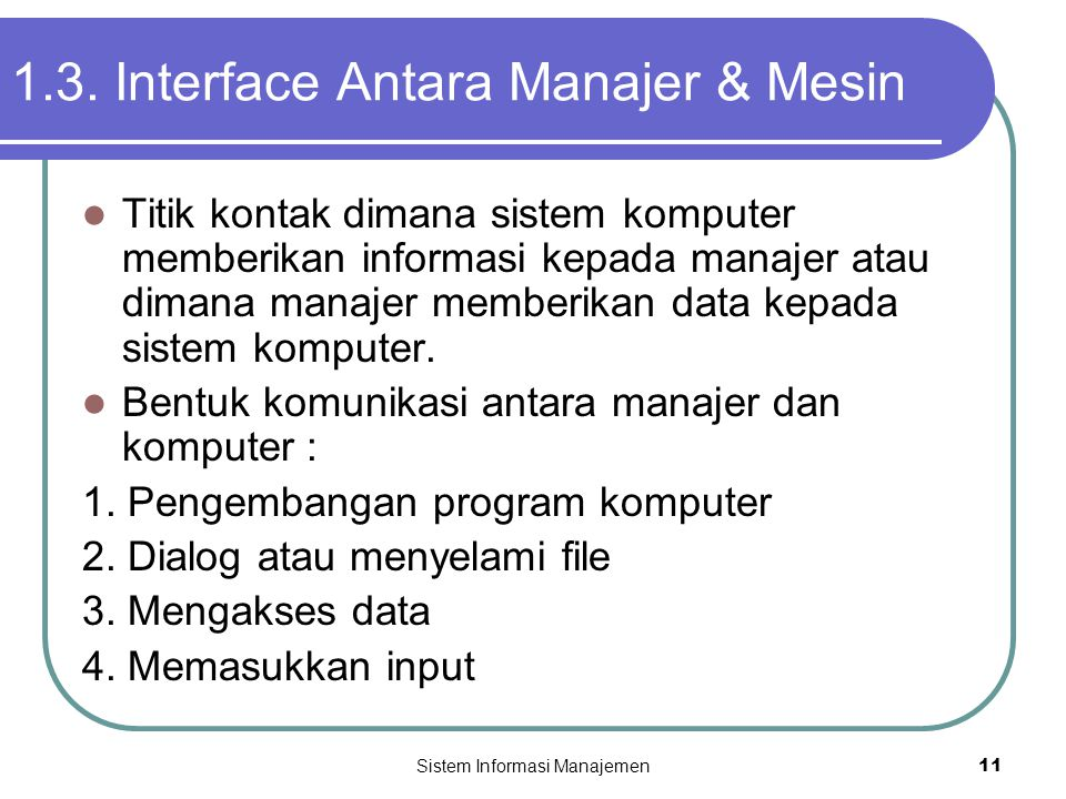 1.3. Interface Antara Manajer & Mesin