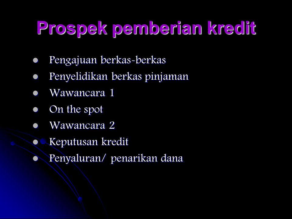 Prospek pemberian kredit