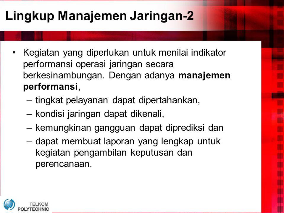 Lingkup Manajemen Jaringan-2