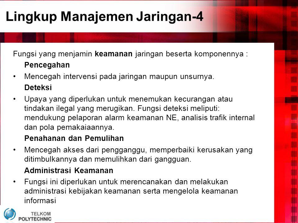 Lingkup Manajemen Jaringan-4