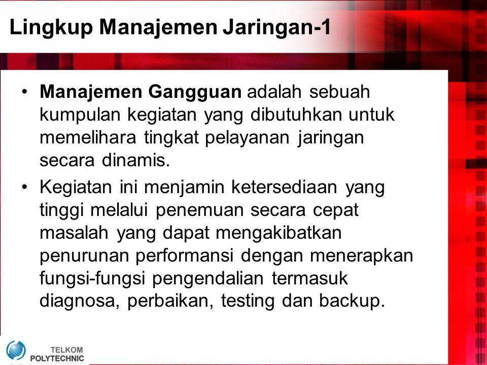Lingkup Manajemen Jaringan-1