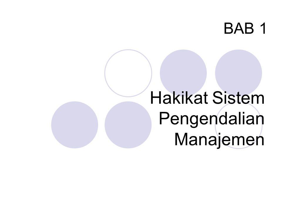 Hakikat Sistem Pengendalian Manajemen