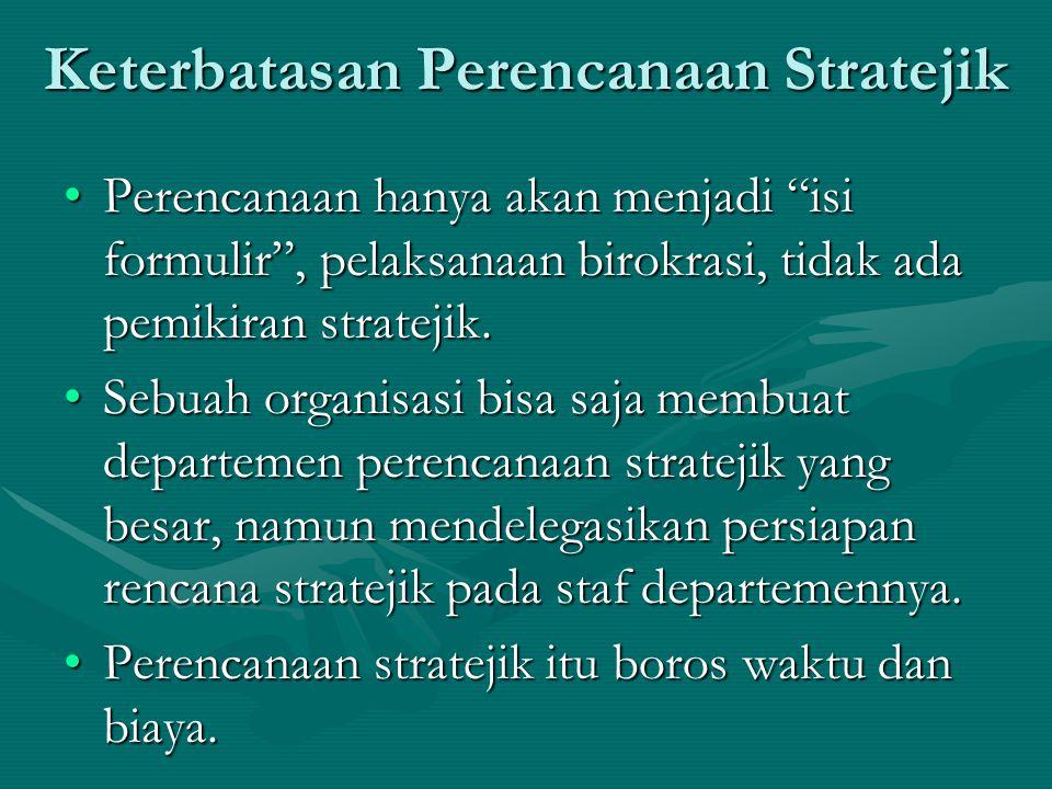 Keterbatasan Perencanaan Stratejik