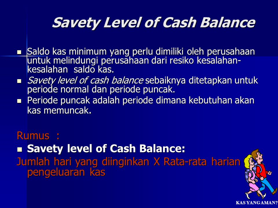Savety Level of Cash Balance