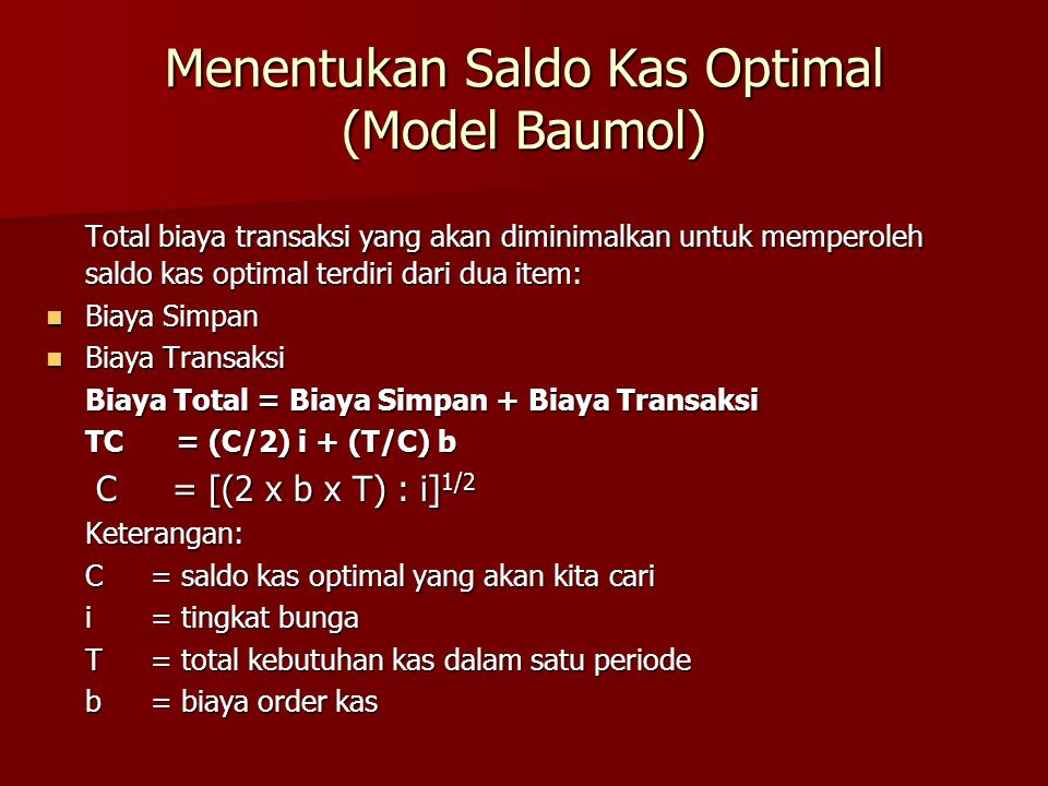Menentukan Saldo Kas Optimal (Model Baumol)