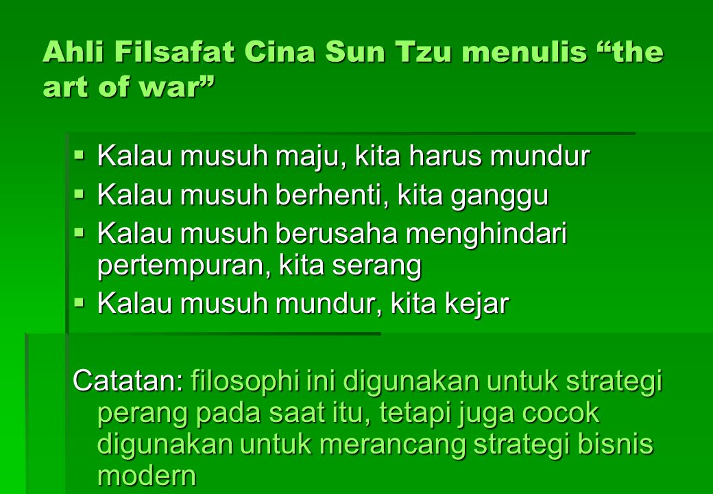 Ahli Filsafat Cina Sun Tzu menulis the art of war