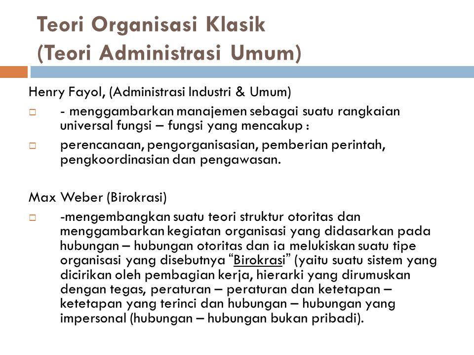 Teori Organisasi Klasik (Teori Administrasi Umum)