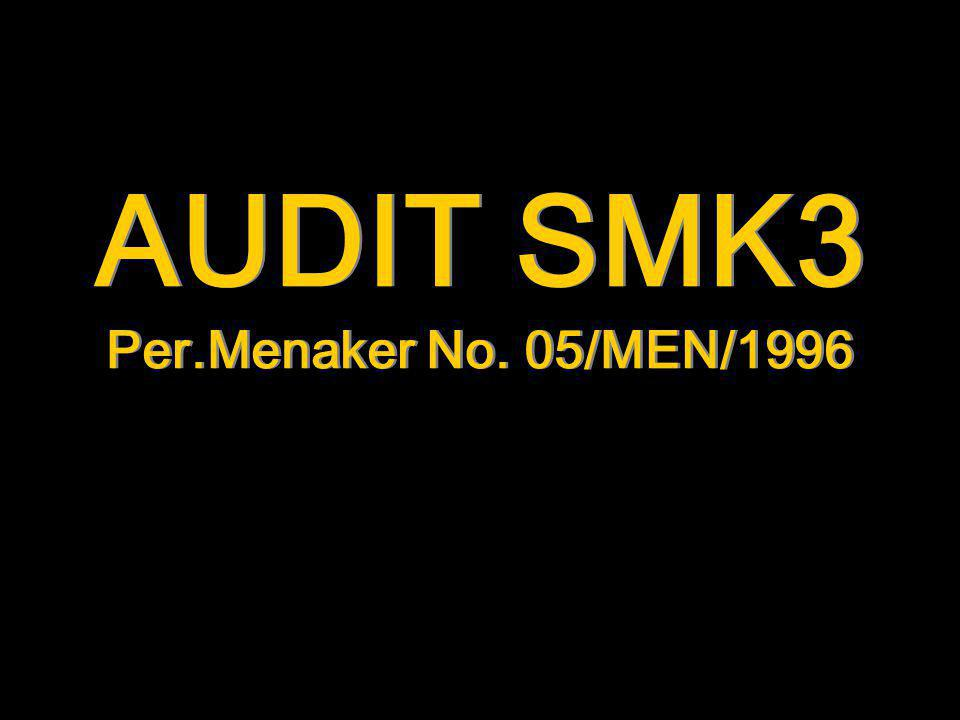 AUDIT SMK3 Per.Menaker No. 05/MEN/1996