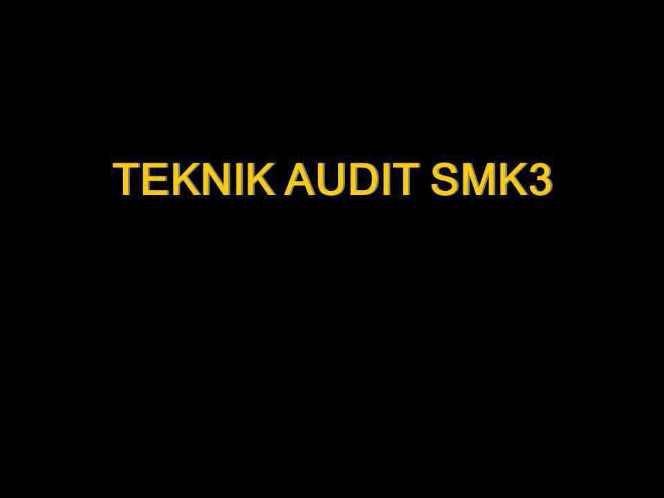 TEKNIK AUDIT SMK3