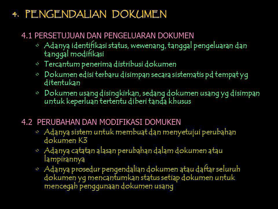 4. PENGENDALIAN DOKUMEN 4.1 PERSETUJUAN DAN PENGELUARAN DOKUMEN.