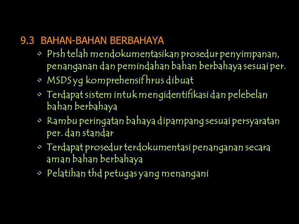 9.3 BAHAN-BAHAN BERBAHAYA