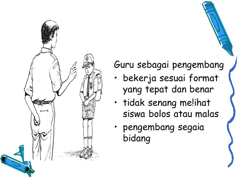 Guru sebagai pengembang