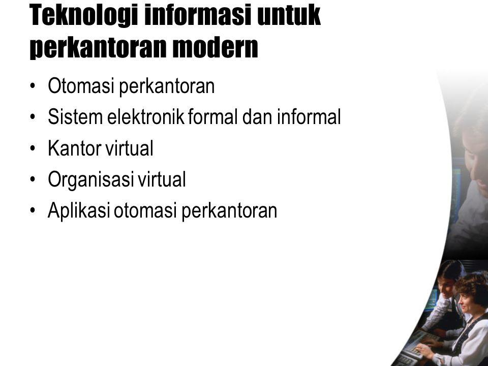 Teknologi informasi untuk perkantoran modern