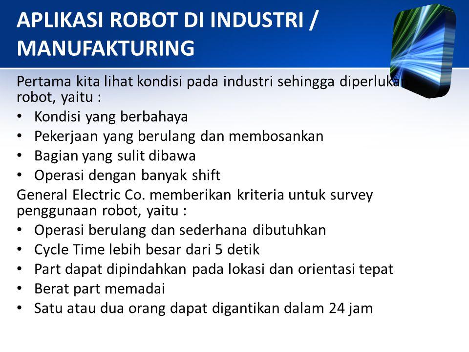 APLIKASI ROBOT DI INDUSTRI / MANUFAKTURING