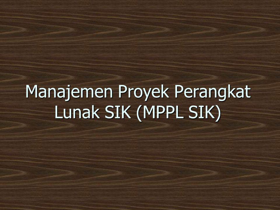 Manajemen Proyek Perangkat Lunak SIK (MPPL SIK)