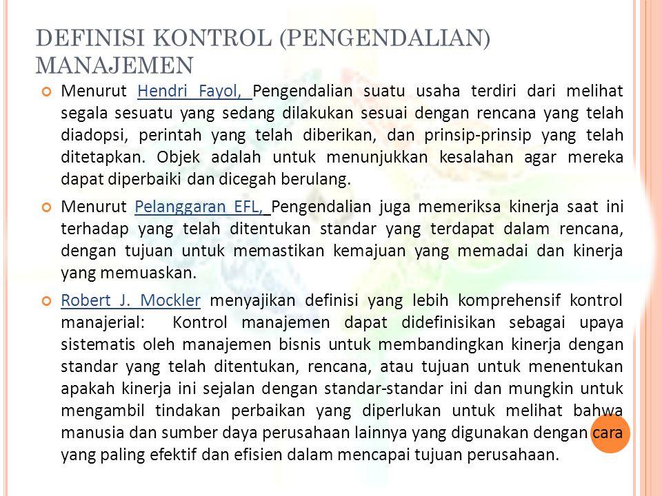 DEFINISI KONTROL (PENGENDALIAN) MANAJEMEN
