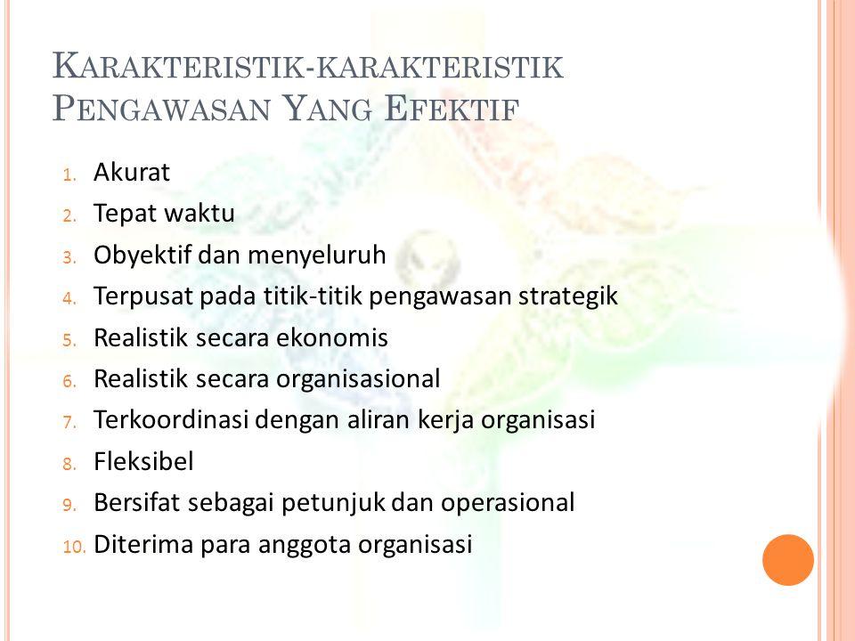 Karakteristik-karakteristik Pengawasan Yang Efektif