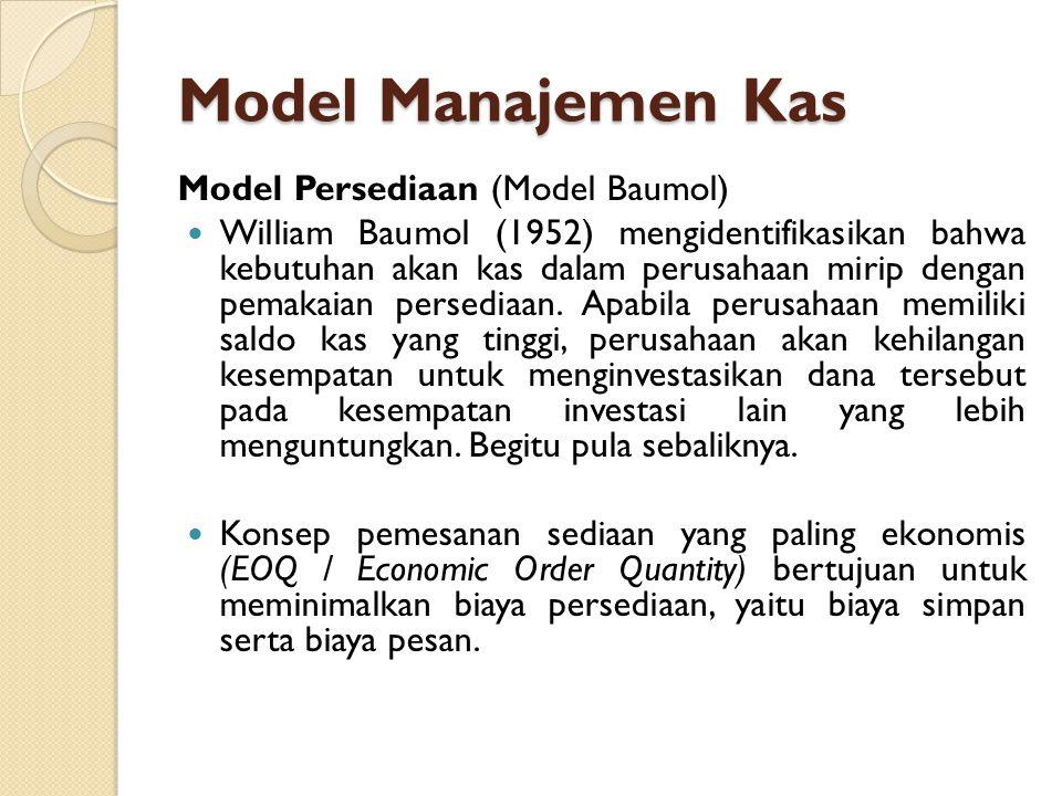 Model Manajemen Kas Model Persediaan (Model Baumol)