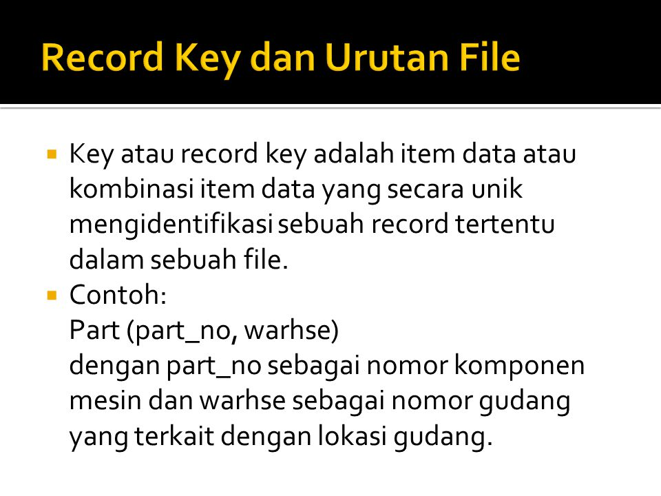 Record Key dan Urutan File