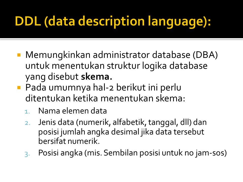 DDL (data description language):